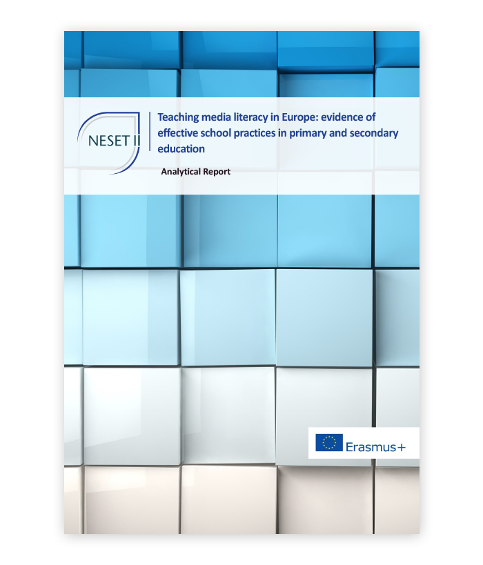NESET analytical report 'Teaching media literacy in Europe: evidence of effective school practices in primary and secondary education'